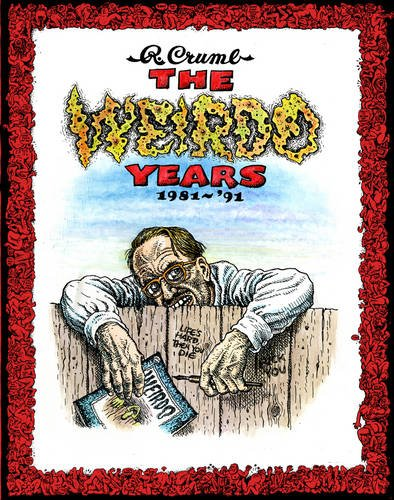 The Weirdo Years 1981-'91