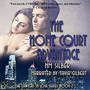 The Home Court Advantage: Lawyers in Love, Book 2 Audiobook