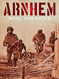 Arnhem with Tom Hicks