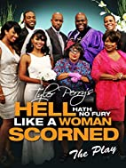 Tyler Perry's Hell Hath No Fury Like A Woman…