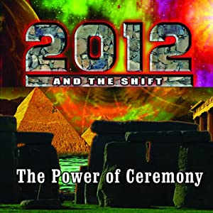 2012 & The Shift: The Power of Ceremony | [Jack Allis]