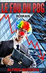 Le fou du PDG  par Neysson