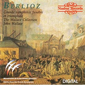 Berlioz: Grande symphonie funèbre et triomphale, by The Wallace Collection Lossless Flac Cl preview 0