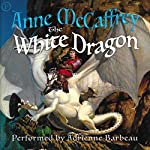 The White Dragon: Dragonriders of Pern Volume 3 | Anne McCaffrey