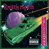 Fush Yu Mang - Smash Mouth