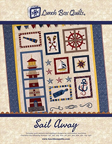 Lunch Box Quilts Sail Away Applique Embroidery Quilt Pattern with Redemption Code & Backup CD for Use with Embroidery Sewing Machines by Lunch Box Quilts