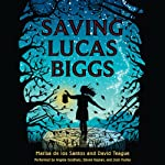Saving Lucas Biggs | Marisa de los Santo,David Teague