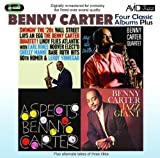 Benny Carter Four Classic Albums Plus (Benny Carter, Jazz Giant / Swingin' The 20's / Sax Ala Carter! / Aspects)
