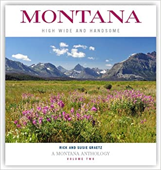 Montana: High, Wide, and Handsome, Volume 2