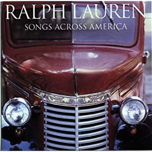 The Ralph Lauren - Songs Across America Collection