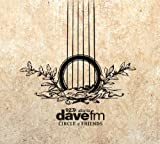 "dave-fm Live: Volume 3 ""Inside the Circle of Friends"""