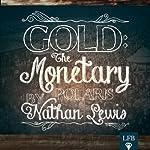 Gold: The Monetary Polaris | Nathan K. Lewis