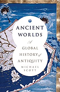 Book Cover: Ancient Worlds: A Global History of Antiquity