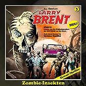 Zombie-Insekten (Larry-Brent-Hörbuch 3) | Christian Montillon