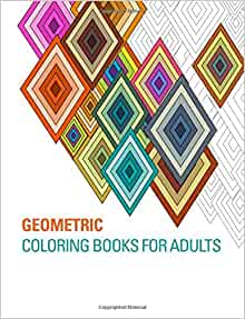 Geometric Coloring Books For Adults Amazoncouk