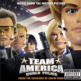 Team America World Police: Music From The Motion Picture [Explicit]