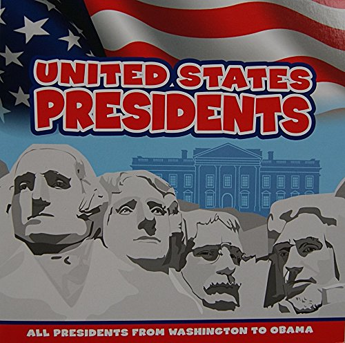 United States Presidents Book: All Presidents from Washington to Obama