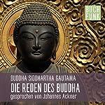 Die Reden des Buddha | Buddha Siddhartha Gautama