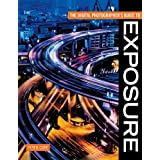 The Digital Photographer's Guide to Exposureby Peter Cope