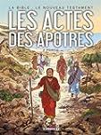 BIBLE (LA) : LE NOUVEAU TESTAMENT, LE...