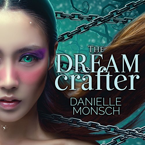 The Dream Crafter: Entwined Realms Series #2