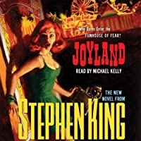 Joyland (       UNABRIDGED) by Stephen King Narrated by Michael Kelly
