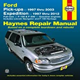 Editors Of Haynes Manuals Ford Pick-Ups and Navigator & Expedition Automotive Repair Manual (Haynes Automotive Repair Manuals)