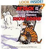 Attack of the Deranged Mutant Killer Monster Snow Goons (Calvin & Hobbes)