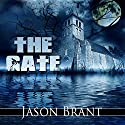 The Gate Audiobook by Jason Brant Narrated by Robert Martinez