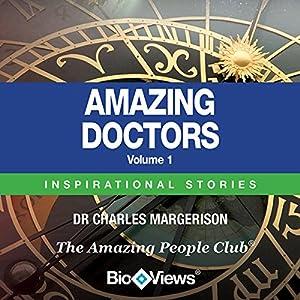 Amazing Doctors - Volume 1 Audiobook
