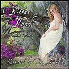 Bitter Bonds Hörbuch von Heather Osborne Gesprochen von: D. Michelle