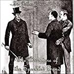 Sherlock Holmes: The Adventure of the Speckled Band | Sir Arthur Conan Doyle