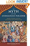 The Myth of the Andalusian Paradise:...