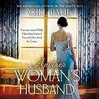 Another Woman's Husband Hörbuch von Gill Paul Gesprochen von: Laura Aikman