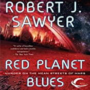 Red Planet Blues | [Robert J. Sawyer]