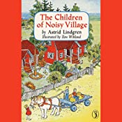 Children of the Noisy Village | [Astrid Lindgren]