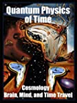 Quantum Physics of Time:: Cosmology,...