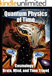 Quantum Physics of Time:: Cosmology,...