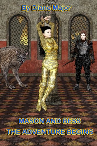 Book: Mason and Bess (The Adventure Begins) by Diane Major