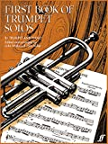 img - for First Book of Trumpet Solos (Faber Edition) book / textbook / text book