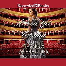 A Note Yet Unsung: Belmont Mansion, Book 3 | Livre audio Auteur(s) : Tamera Alexander Narrateur(s) : Linda Stephens