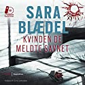 Kvinden de meldte savnet [The Woman They Reported Missing] Audiobook by Sara Blædel Narrated by Ghita Lerhmann