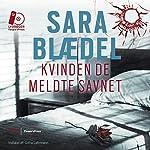 Kvinden de meldte savnet [The Woman They Reported Missing] | Sara Blædel