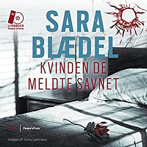 Kvinden de meldte savnet [The Woman They Reported Missing] Audiobook