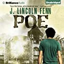 Poe (       UNABRIDGED) by J. Lincoln Fenn Narrated by Luke Daniels