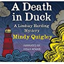 A Death in Duck: Lindsay Harding Cozy Mystery Series Audiobook by Mindy Quigley Narrated by Holly Adams