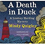 A Death in Duck: Lindsay Harding Cozy Mystery Series | Mindy Quigley