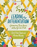 img - for Leading for Differentiation: Growing Teachers Who Grow Kids book / textbook / text book
