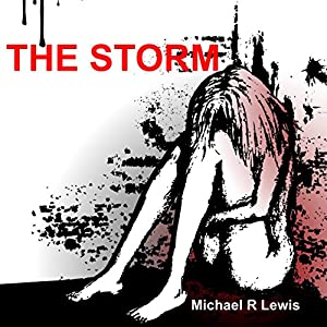 The Storm: A Family's Battle with Mental Illness | [Michael R. Lewis]
