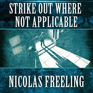 Strike Out Where Not Applicable: Van Der Valk, Book 7 | [Nicolas Freeling]